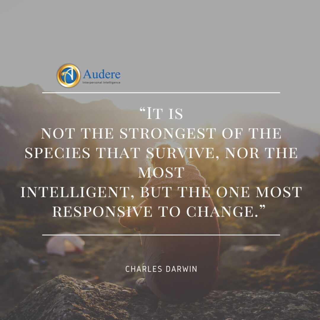 It-is-not-the-strongest-of-the-species-that-survive-nor-the-most-intelligent-but-the-one-most-responsive-to-change.-—Charles-Darwin